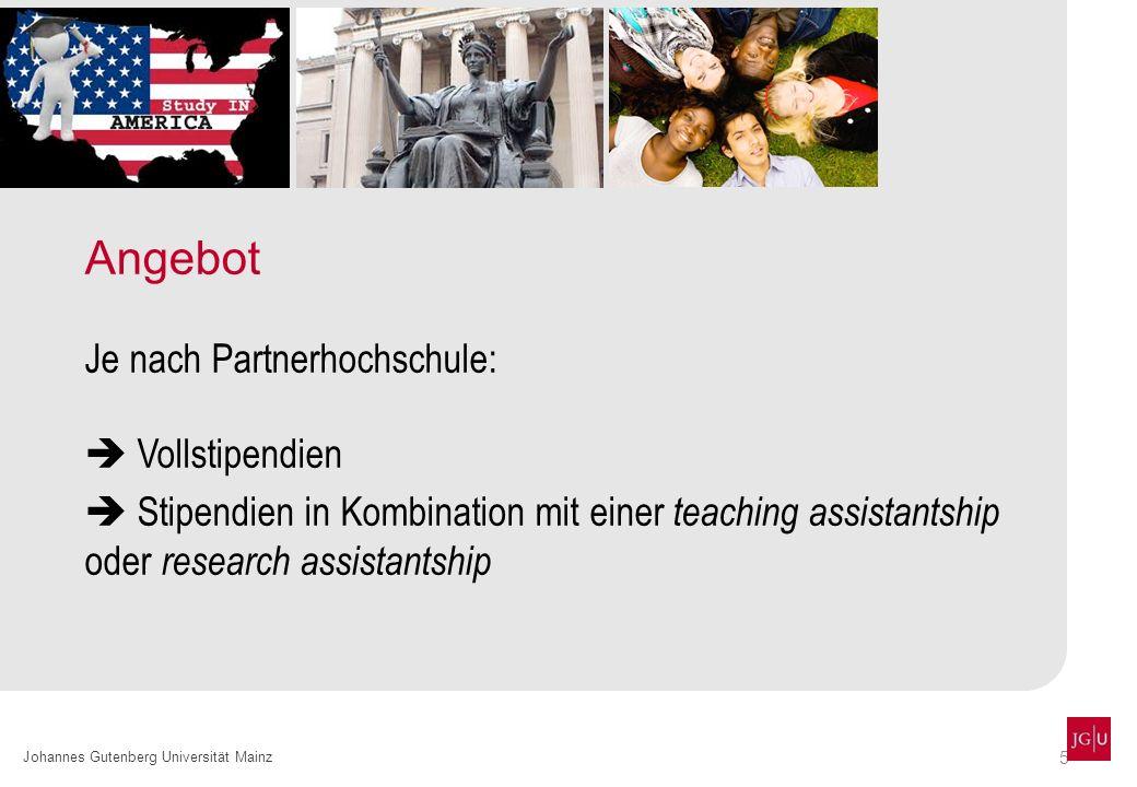 Angebot Je nach Partnerhochschule:  Vollstipendien