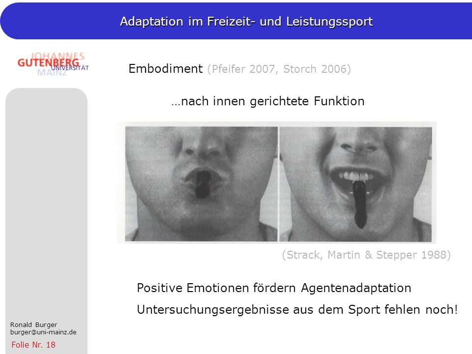 Embodiment (Pfeifer 2007, Storch 2006)
