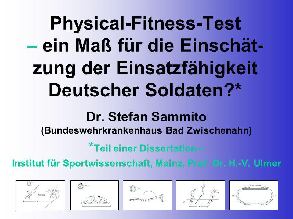 Physical-Fitness-Test – ein Maß für die Einschät-zung der Einsatzfähigkeit Deutscher Soldaten *