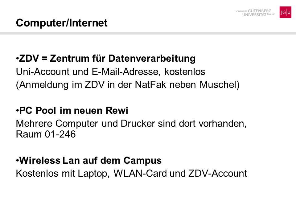 Computer/Internet ZDV = Zentrum für Datenverarbeitung