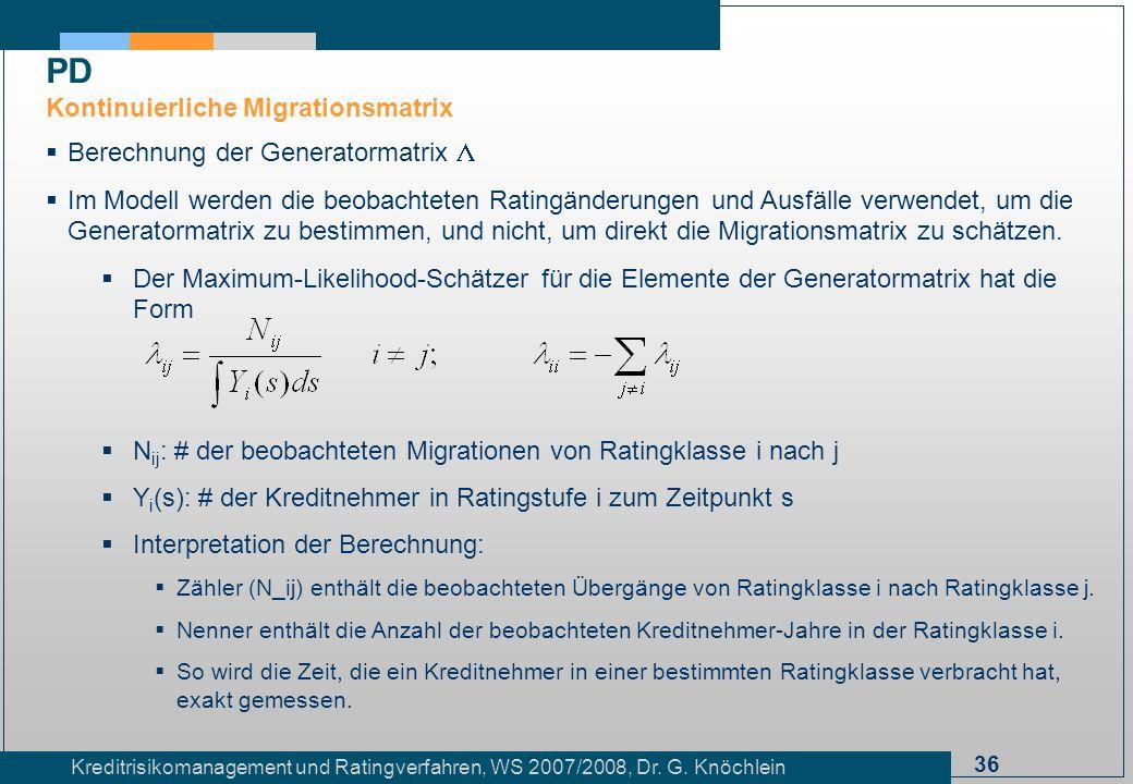 PD Kontinuierliche Migrationsmatrix Berechnung der Generatormatrix L