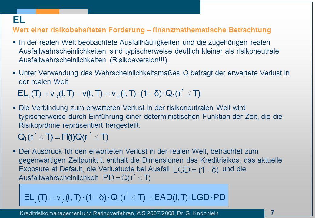 EL Wert einer risikobehafteten Forderung – finanzmathematische Betrachtung.
