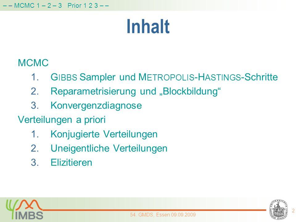 Inhalt MCMC GIBBS Sampler und METROPOLIS-HASTINGS-Schritte