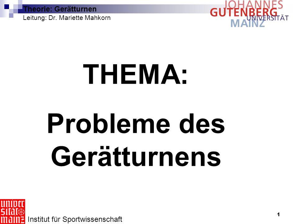 Theorie: Gerätturnen Leitung: Dr. Mariette Mahkorn
