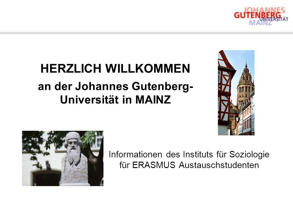 HERZLICH WILLKOMMEN an der Johannes Gutenberg-Universität in MAINZ