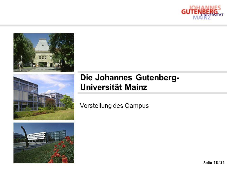 Die Johannes Gutenberg-Universität Mainz Vorstellung des Campus