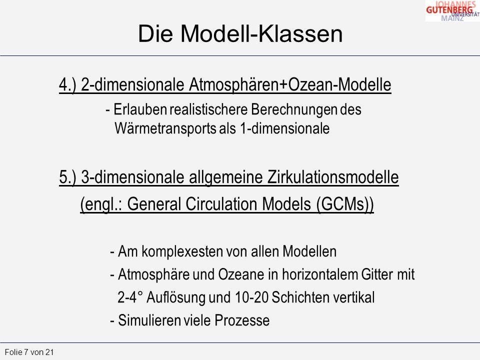 Die Modell-Klassen 4.) 2-dimensionale Atmosphären+Ozean-Modelle