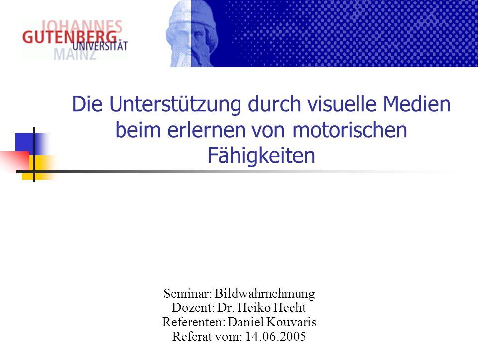 Die Unterstützung durch visuelle Medien beim erlernen von motorischen Fähigkeiten