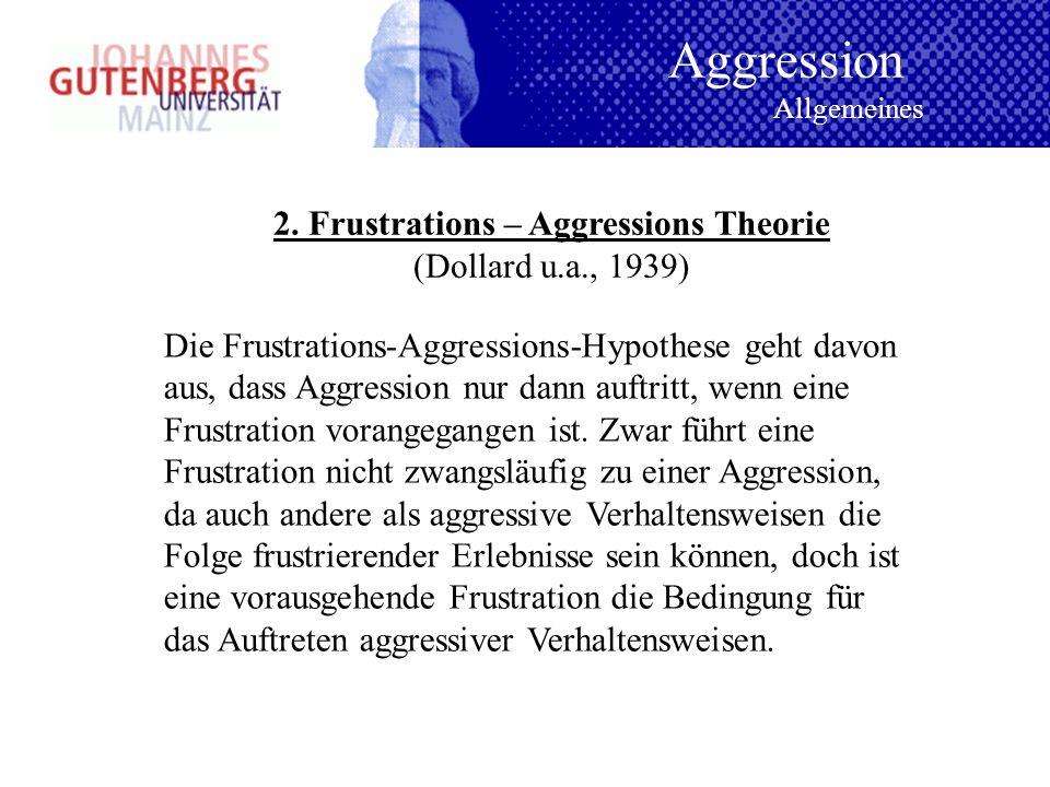 2. Frustrations – Aggressions Theorie