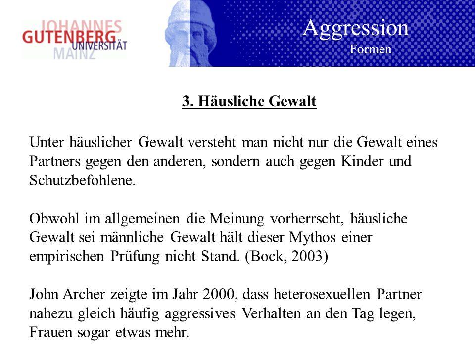 Aggression 3. Häusliche Gewalt