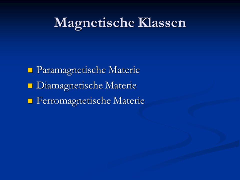 Magnetische Klassen Paramagnetische Materie Diamagnetische Materie