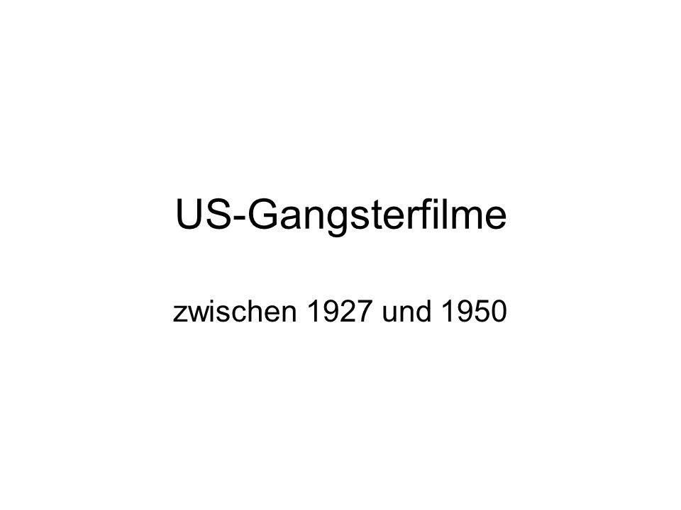 US-Gangsterfilme zwischen 1927 und 1950