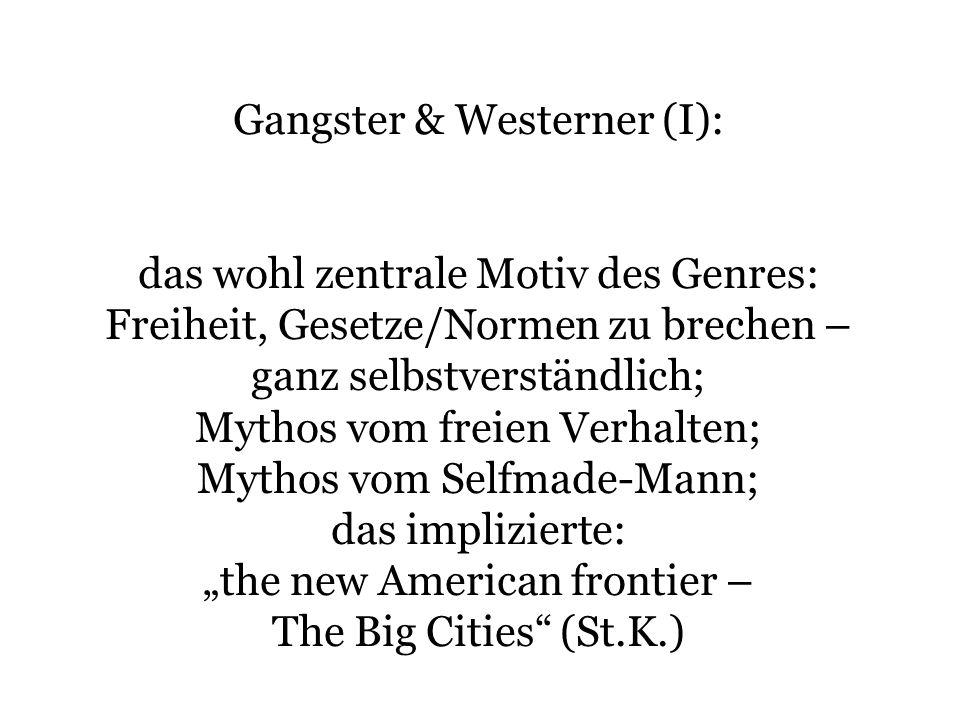 Gangster & Westerner (I):