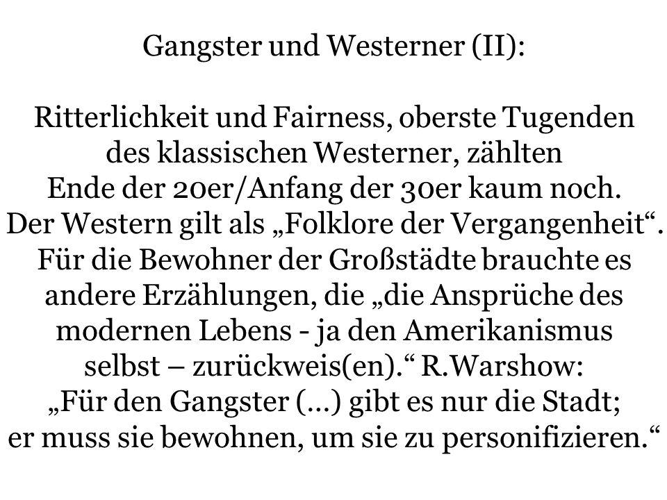 Gangster und Westerner (II):