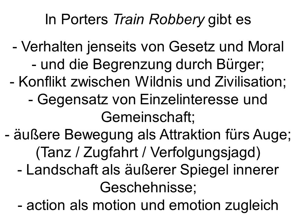 In Porters Train Robbery gibt es