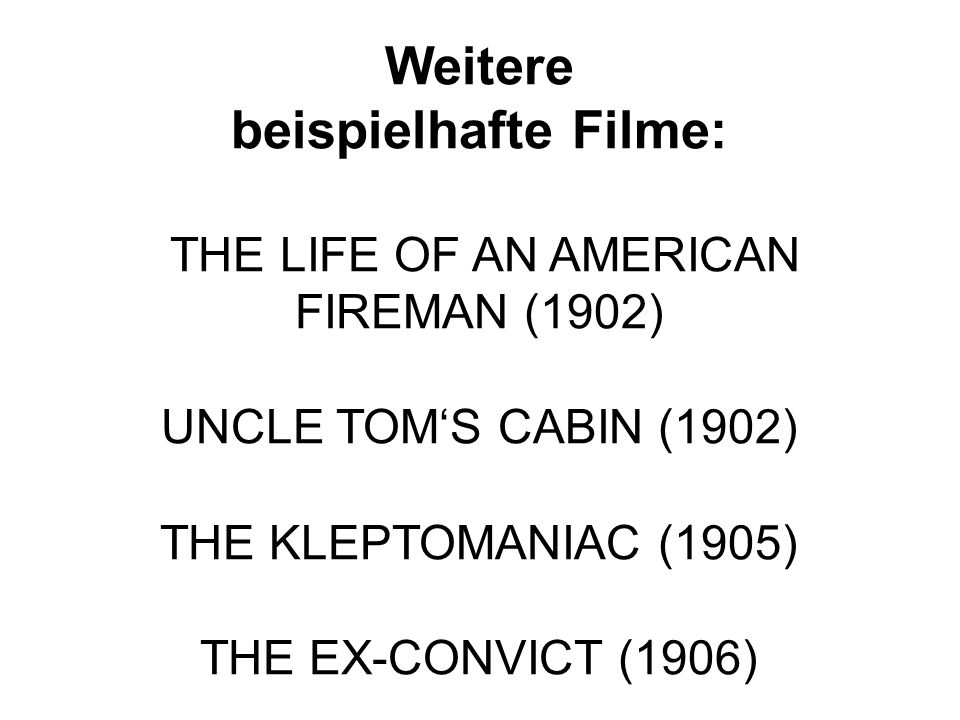 Weitere beispielhafte Filme: