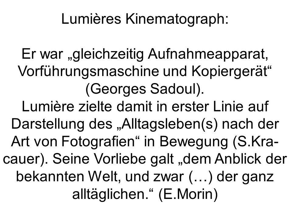 """Lumières Kinematograph: Er war """"gleichzeitig Aufnahmeapparat,"""