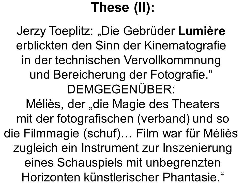 "These (II): Jerzy Toeplitz: ""Die Gebrüder Lumière"