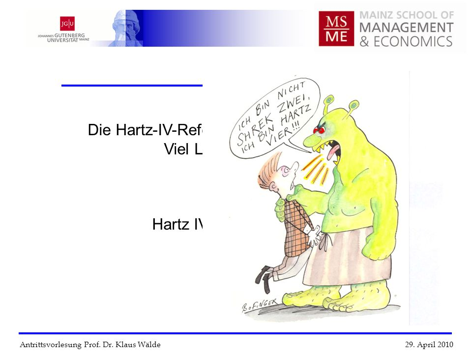 Die Hartz-IV-Reform des Arbeitsmarktes –