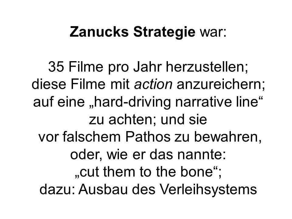 Zanucks Strategie war: 35 Filme pro Jahr herzustellen;