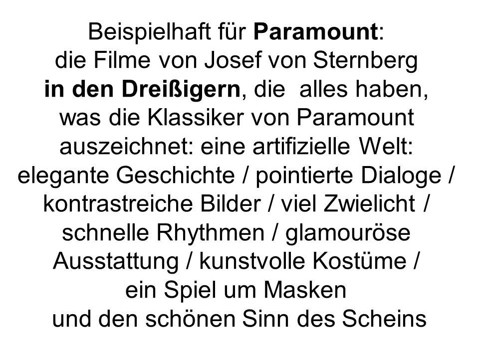 Beispielhaft für Paramount: die Filme von Josef von Sternberg