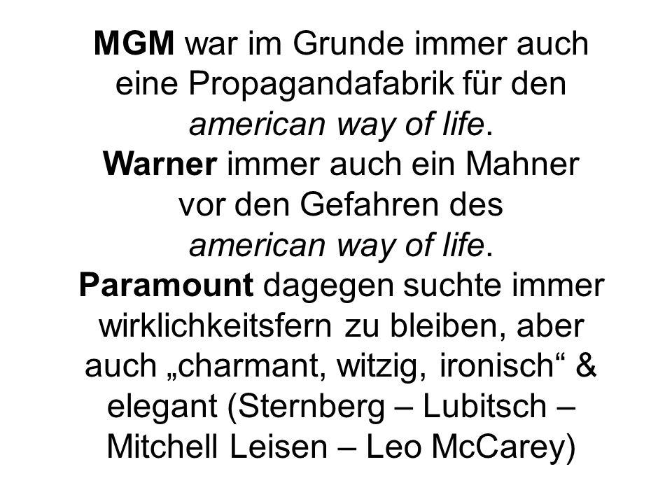 MGM war im Grunde immer auch eine Propagandafabrik für den