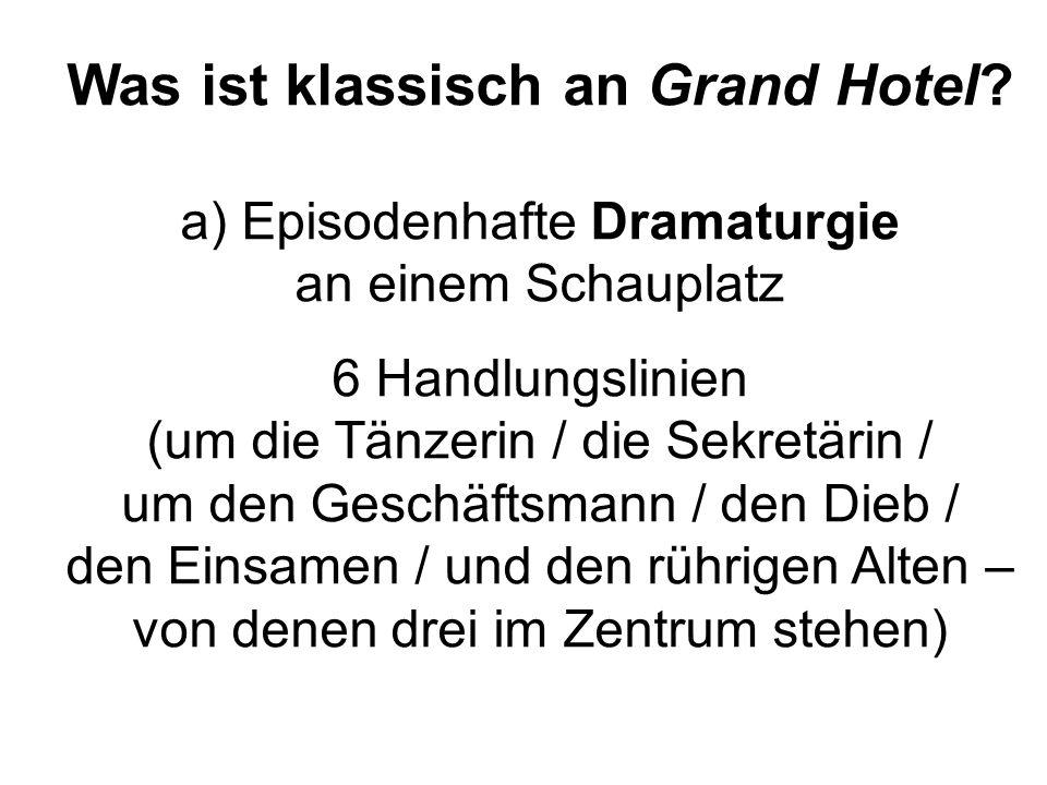 Was ist klassisch an Grand Hotel