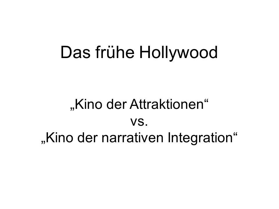 "Das frühe Hollywood ""Kino der Attraktionen vs."