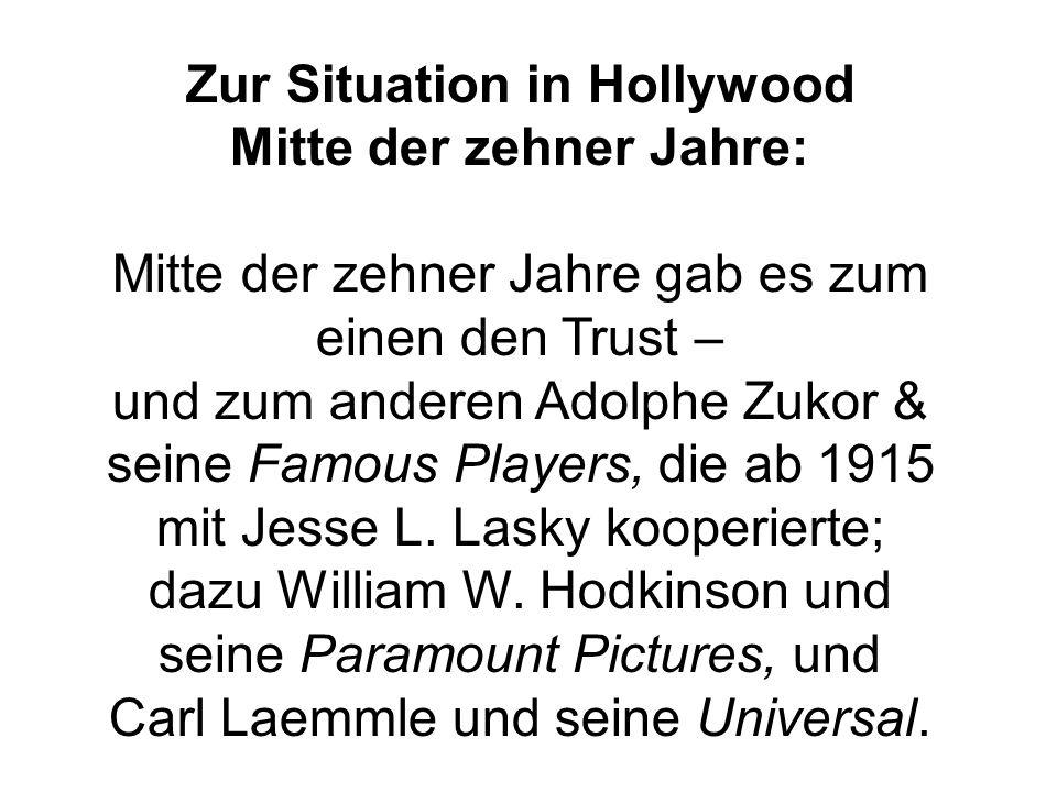 Zur Situation in Hollywood Mitte der zehner Jahre:
