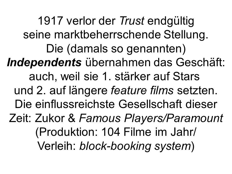 1917 verlor der Trust endgültig seine marktbeherrschende Stellung.