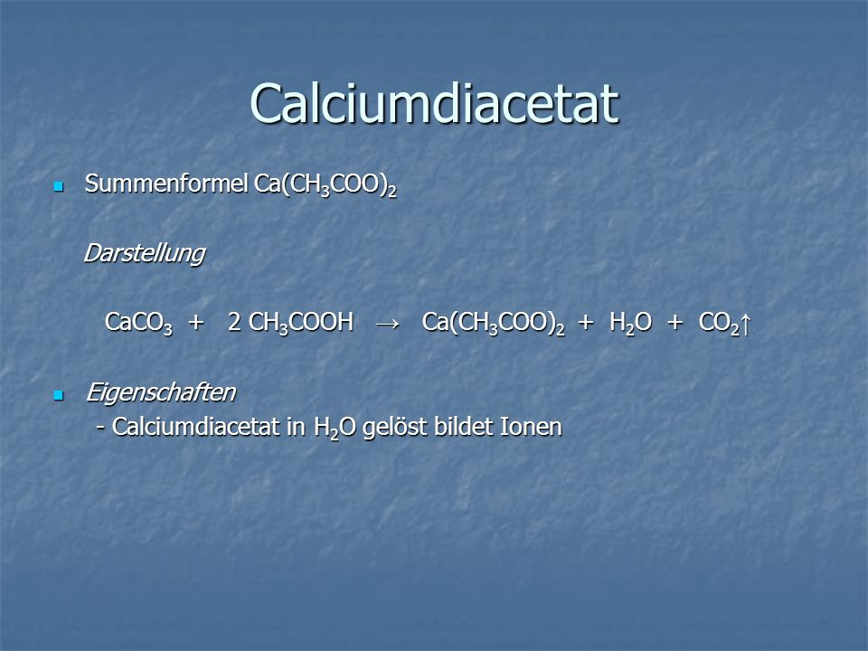 Calciumdiacetat Summenformel Ca(CH3COO)2 Darstellung
