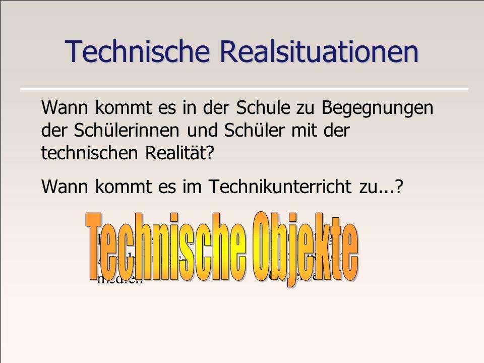 Technische Realsituationen