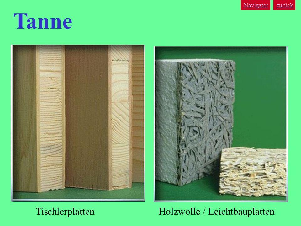 Navigator zurück Tanne Tischlerplatten Holzwolle / Leichtbauplatten