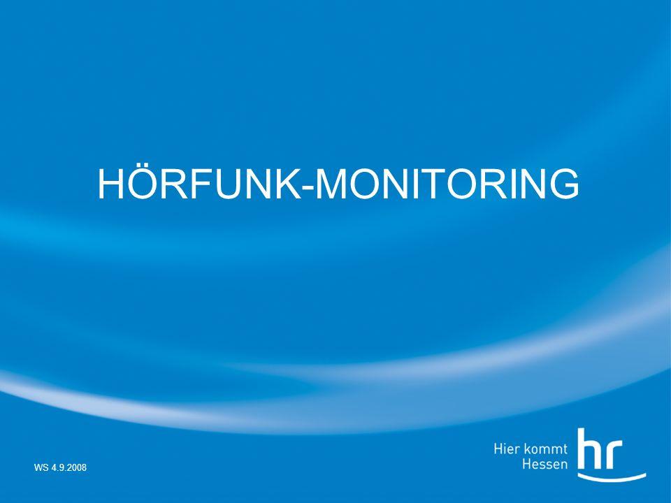 HÖRFUNK-MONITORING WS 4.9.2008
