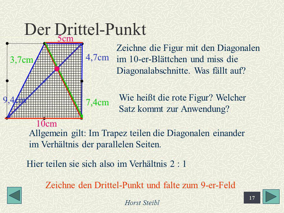 Der Drittel-Punkt 5cm. Zeichne die Figur mit den Diagonalen im 10-er-Blättchen und miss die Diagonalabschnitte. Was fällt auf