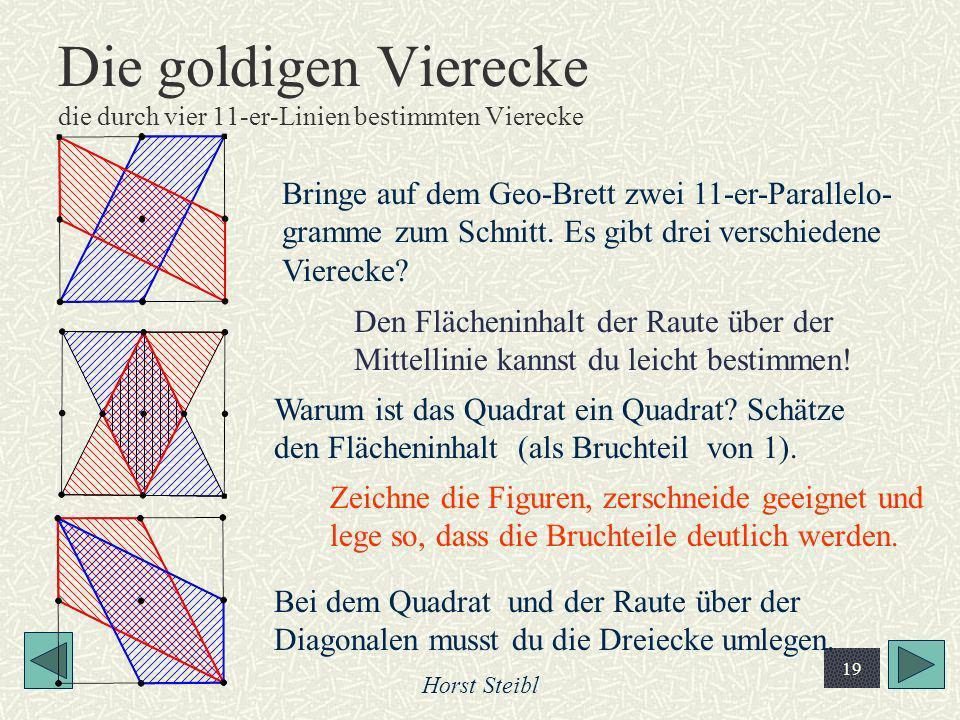 Die goldigen Vierecke die durch vier 11-er-Linien bestimmten Vierecke