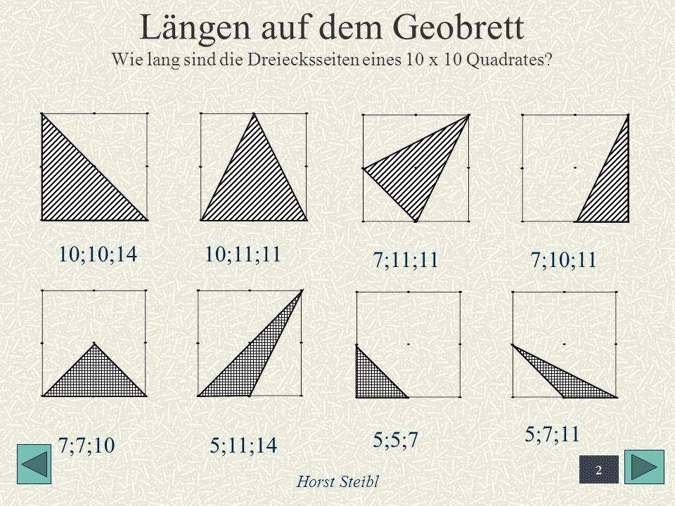 Längen auf dem Geobrett Wie lang sind die Dreiecksseiten eines 10 x 10 Quadrates