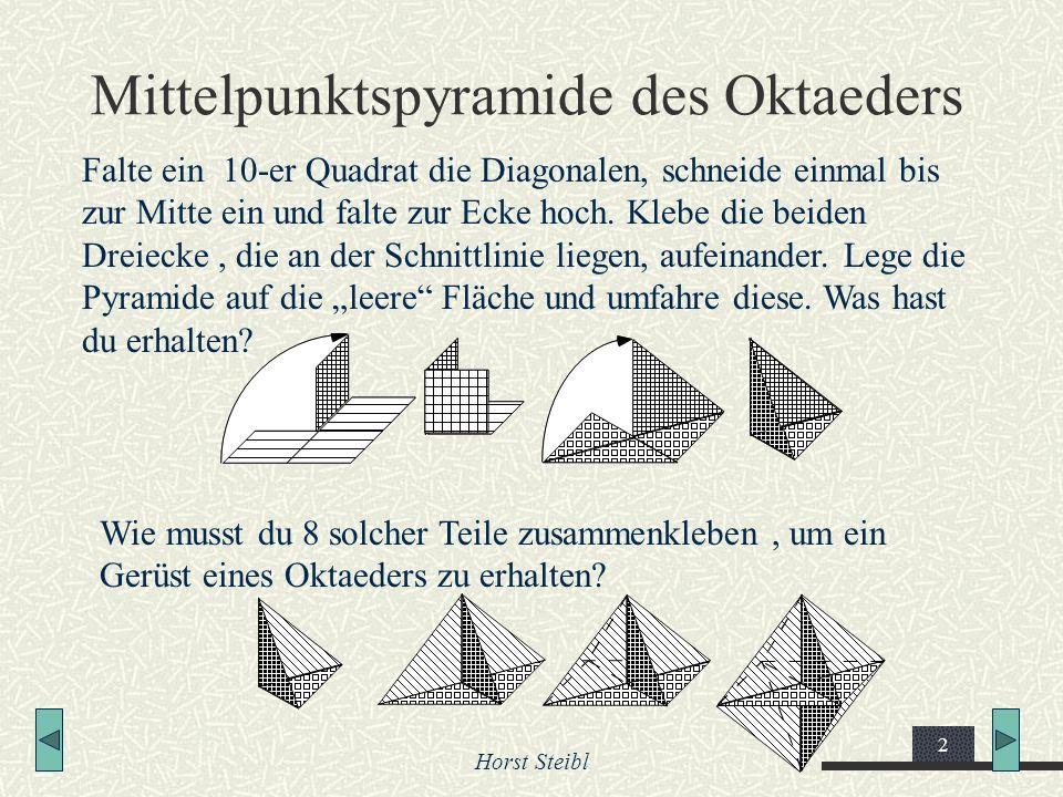 Mittelpunktspyramide des Oktaeders