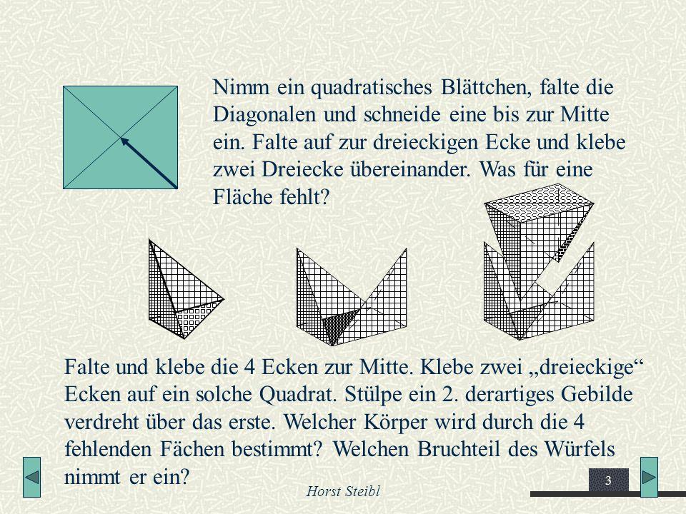 Nimm ein quadratisches Blättchen, falte die Diagonalen und schneide eine bis zur Mitte ein. Falte auf zur dreieckigen Ecke und klebe zwei Dreiecke übereinander. Was für eine Fläche fehlt
