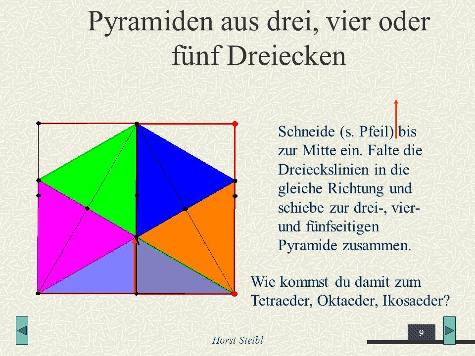 Pyramiden aus drei, vier oder fünf Dreiecken