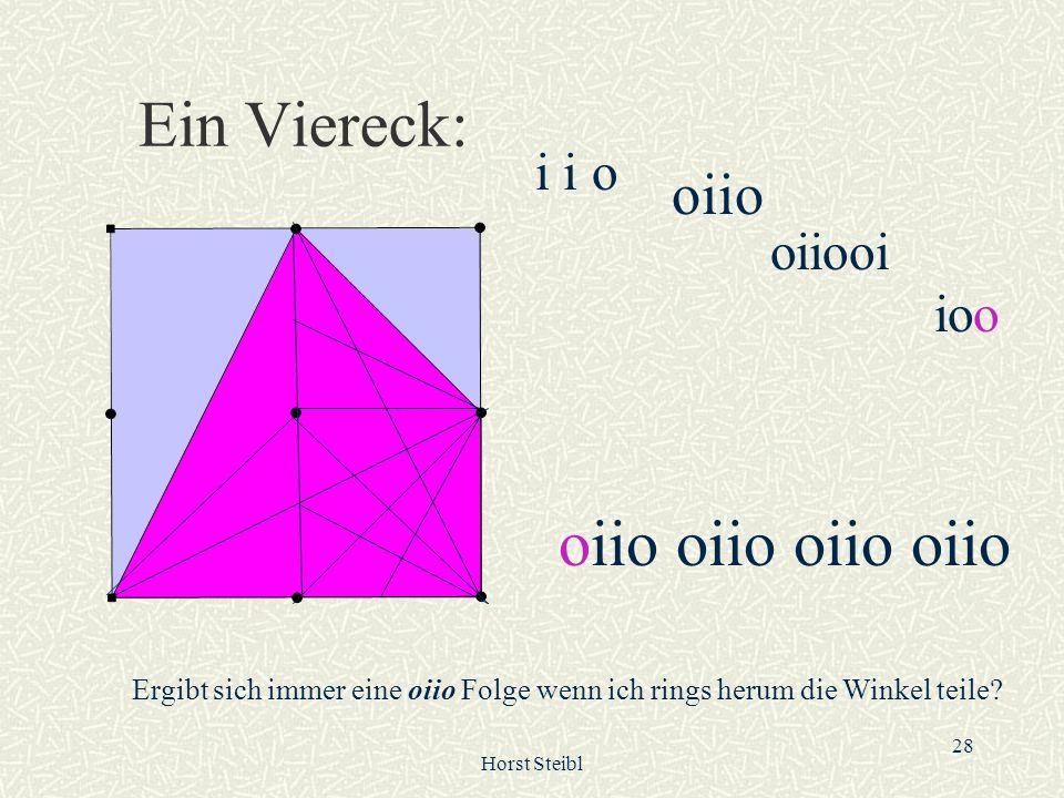 Ein Viereck: oiio oiio oiio oiio oiio i i o oiiooi ioo