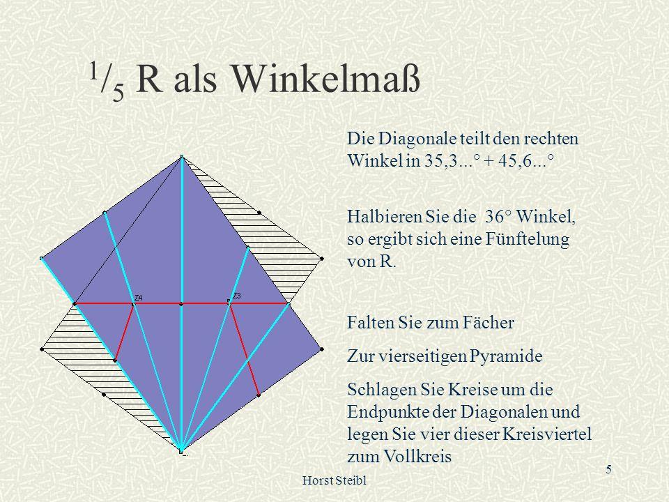 1/5 R als Winkelmaß Die Diagonale teilt den rechten Winkel in 35,3...° + 45,6...°