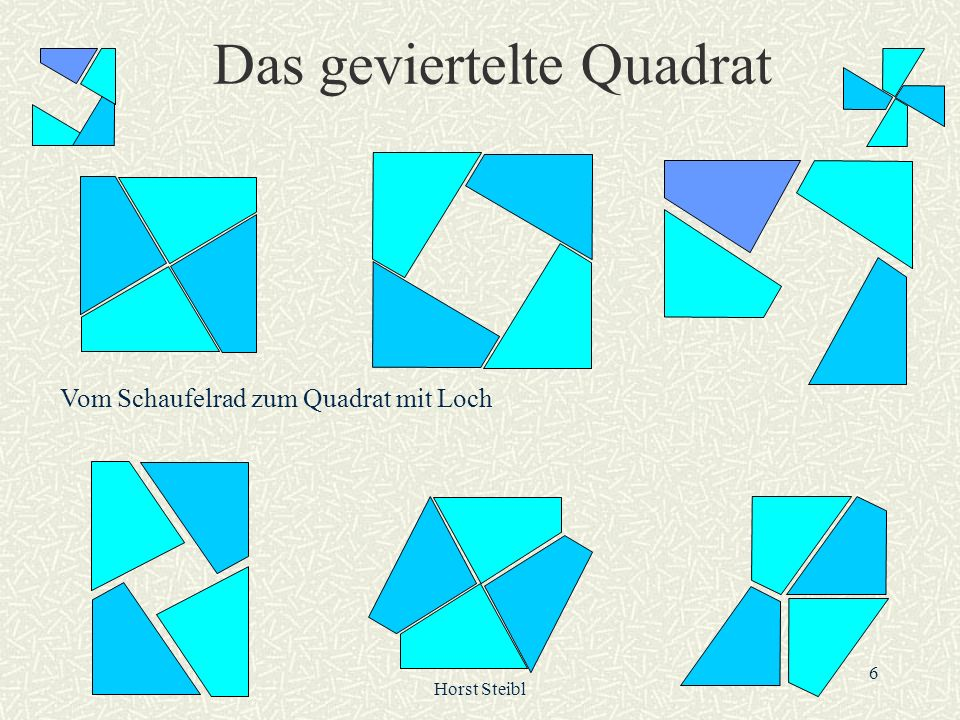 Das geviertelte Quadrat
