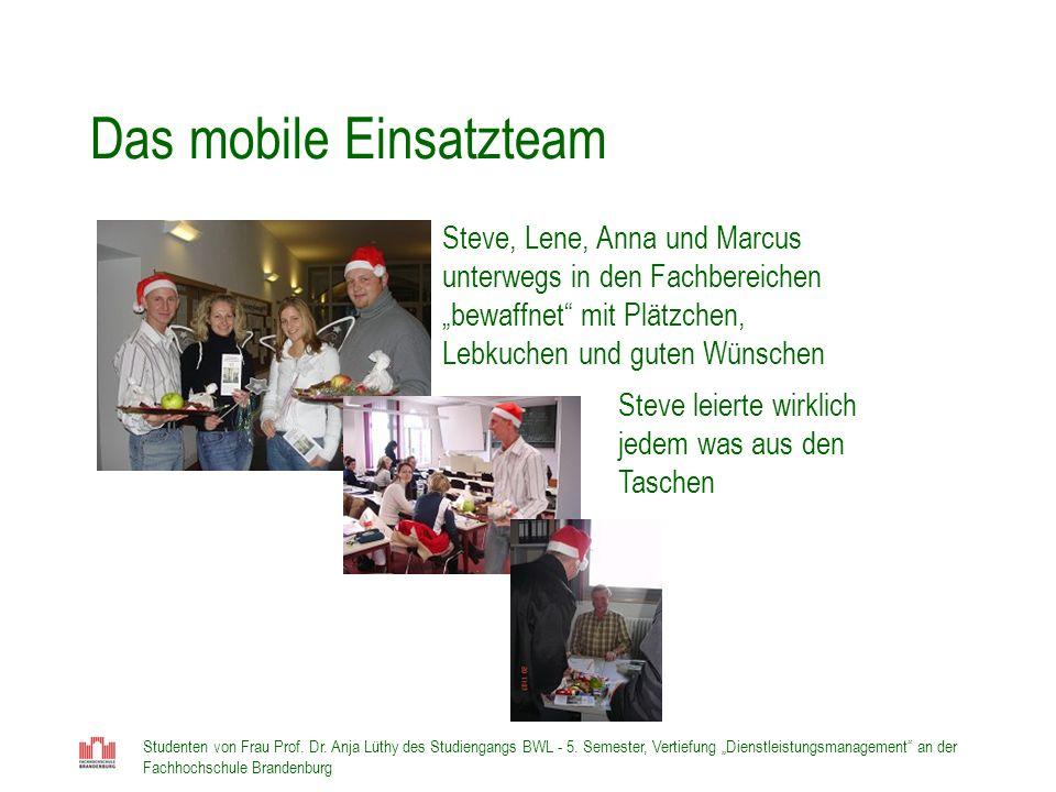 Das mobile Einsatzteam