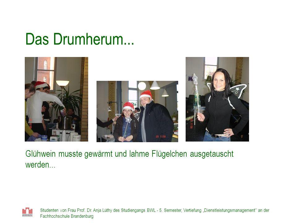 Das Drumherum... Glühwein musste gewärmt und lahme Flügelchen ausgetauscht werden...