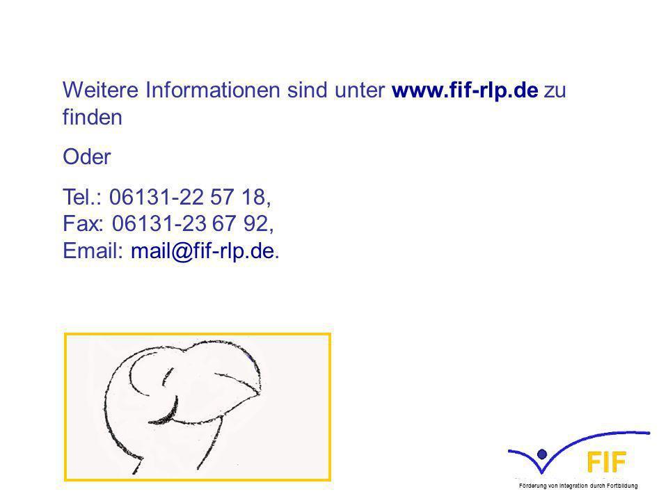 Weitere Informationen sind unter www.fif-rlp.de zu finden Oder