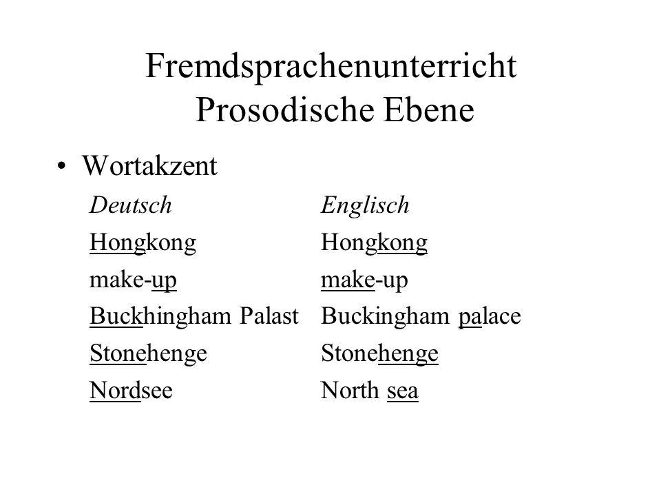 Fremdsprachenunterricht Prosodische Ebene
