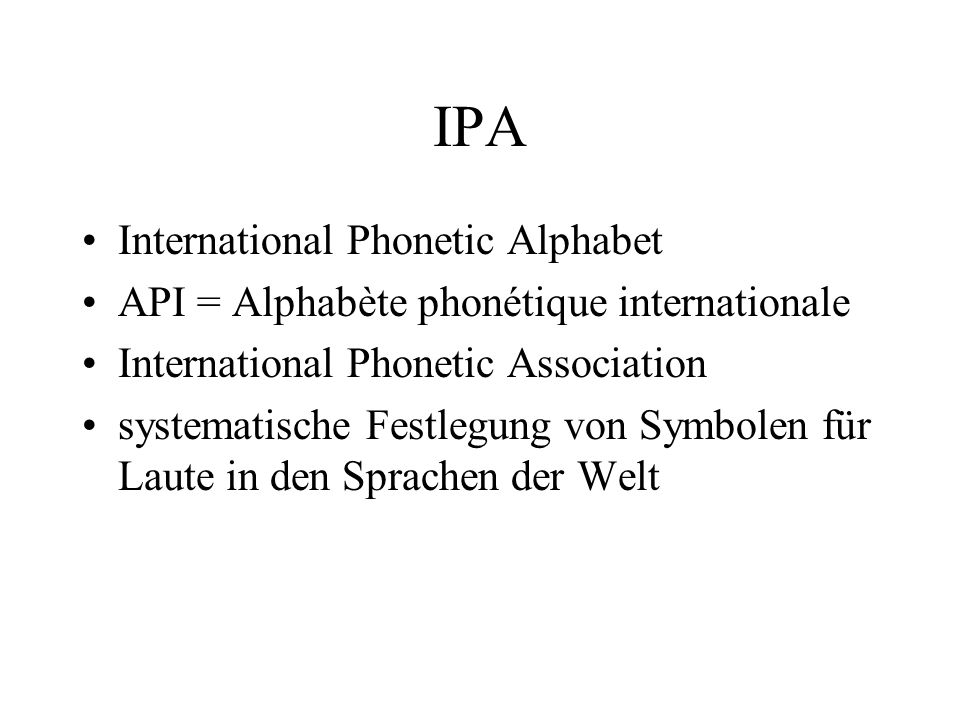 IPA International Phonetic Alphabet