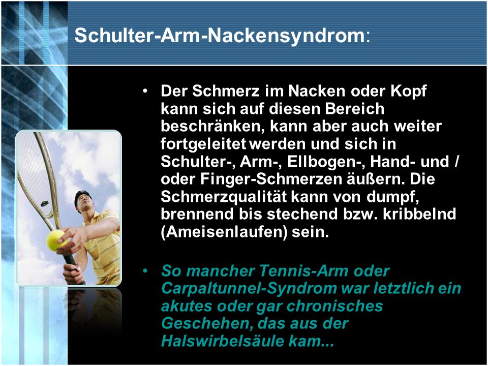 Schulter-Arm-Nackensyndrom: