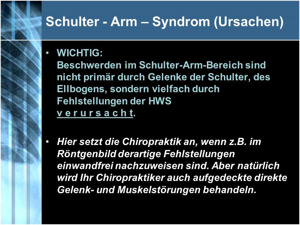 Schulter - Arm – Syndrom (Ursachen)